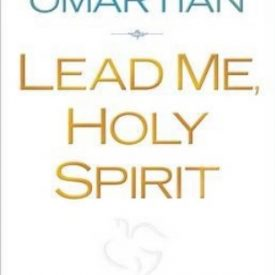 Stormie Omartian - Lead me Holy Spirit